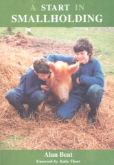 A Start in Smallholding by Alan Beat