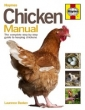 Chicken Manual: The Complete Step-by-step Guide to Keeping Chickens