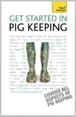 Get Started In Pig Keeping: Teach Yourself by Tony York