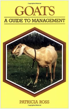 Goats: A Guide to Management by Patricia Ross