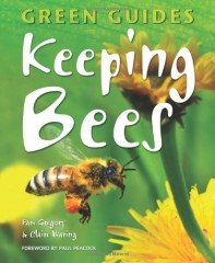 Keeping Bees (Green Guides Series) by Pam Gregory