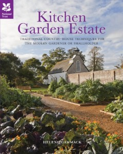 Kitchen Garden Estate: Self-sufficiency Inspired by Country Estates of the Past by Helene Gammack