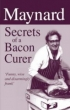 Maynard: Secrets of a Bacon Curer