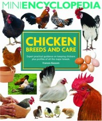 Mini Encyclopedia of Chicken Breeds and Care by Frances Bassom