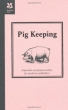 Pig Keeping (Countryside Series)