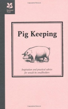 Pig Keeping (Countryside Series) by Richard Lutwyche