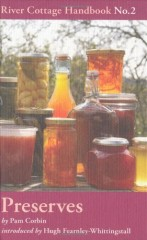 Preserves: River Cottage Handbook No.2 by Pam Corbin