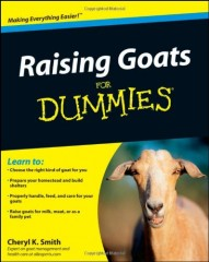 Raising Goats For Dummies by Cheryl K. Smith
