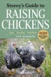 Storey's Guide to Raising Chickens