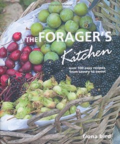 The Forager's Kitchen by Fiona Bird