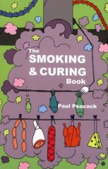 The Smoking and Curing Book 2nd Edition by Paul Peacock